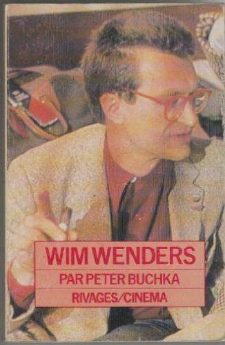Wim Wenders par Peter Buchka