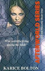 Afterworld: RecruitZ (The Afterworld Series Book 1) (English Edition)