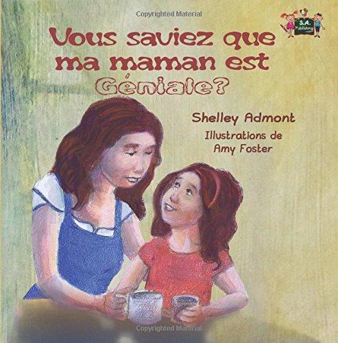 Vous saviez que ma maman est geniale? (French children's books, french kids books): livres pour enfants, french books for kids par Shelley Admont