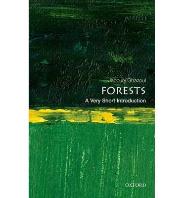 By Ghazoul, Jaboury ( Author ) [ Forests: A Very Short Introduction By Aug-2015 Paperback