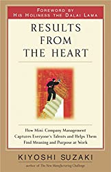 Results from the Heart: How to Instill Commitment from Your Employees By Helping Them to Fully Develop Their Talents (English Edition)