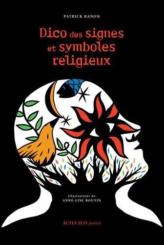 Dico des signes et symboles religieux par Patrick Banon