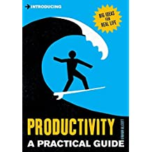 Introducing Productivity: A Practical Guide by Graham Allcott (2014-10-21)