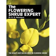 The Flowering Shrub Expert by D.G. Hessayon (1994-06-30)