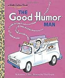 The Good Humor Man (Little Golden Book) by Kathleen N. Daly (2001-02-01)