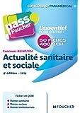 Pass'Foucher - Concours AS - AP - IFSI Actualité sanitaire et sociale 4e édition - 2014