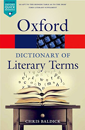 The Oxford Dictionary of Literary Terms 4/e (Oxford Quick Reference)