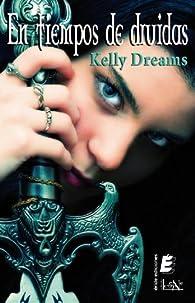 En tiempo de druidas par Kelly Dreams