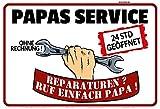 ComCard Papas Service, Ohne rechnung, Lustig Schild aus Blech