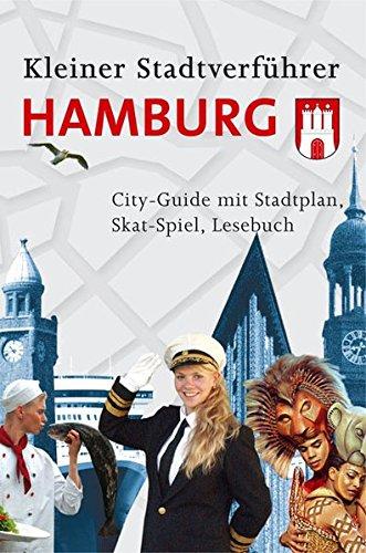 Stadtverführer / Kleiner Stadtverführer Hamburg: City-Guide mit Stadtplan, Skat-Spiel, Lesebuch