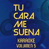 Tu Cara Me Suena Karaoke [Explicit]