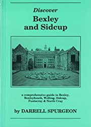 Discover Bexley and Sidcup: Comprehensive Guide to Bexley, Bexleyheath, Welling, Sidcup, Footscray and North Cray