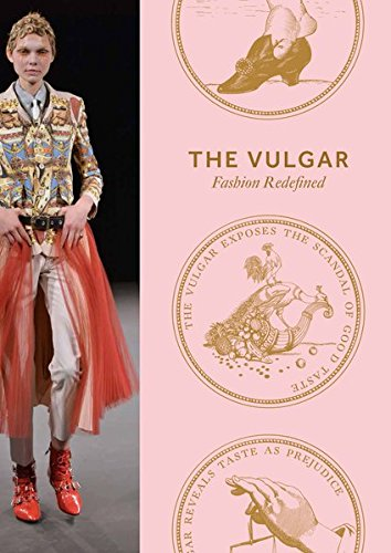 The Vulgar. Fashion Redefined: Barbican Art Gallery -