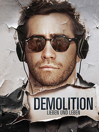 Demolition - Lieben und Leben Film