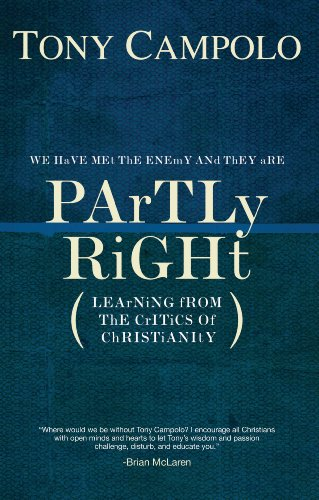 Partly Right: Learning from the Critics of Christianity (English Edition)