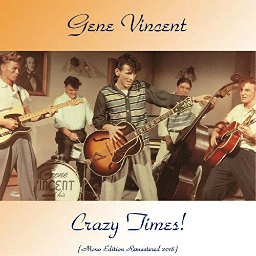Crazy Times! (Mono Edition Remastered 2018)