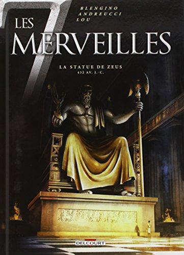 Les 7 Merveilles T01: La Statue de Zeus par Luca Blengino