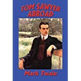 Tom Sawyer Abroad: With linked Table of Contents