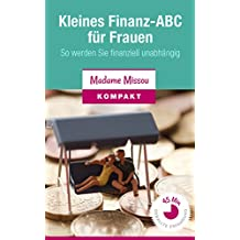 Kleines Finanz-ABC für Frauen - So werden Sie finanziell unabhängig