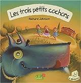 LES 3 PETITS COCHONS + CD