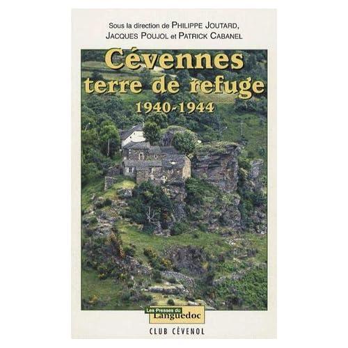 Cévennes : Terre de Refuge 1940-1944