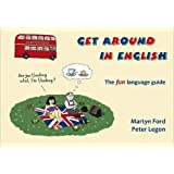 Get Around in English: The Fun Language Guide