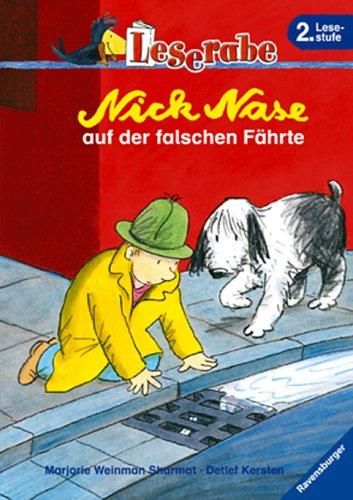 Leserabe. Nick Nase auf der falschen Fährte. 2. Lesestufe, ab 2. Klasse (Leserabe - 2. Lesestufe)
