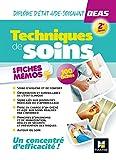 Techniques de soins en fiches mémos - Diplôme d'état Aide-soignant- DEAS -