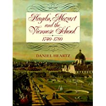 Haydn, Mozart and the Viennese School, 1740-1780