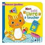 Animaux familiers - Mon petit livre à toucher