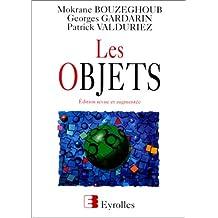 LES OBJETS. Edition revue et augmentée