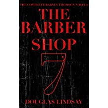 The Barbershop 7 (The Complete Barney Thomson Novels)