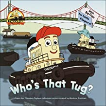 Who's That Tug? (Theodore Tugboat First Flap Board Books)
