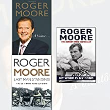 roger moore collection 3 books set (à bientôt…, last man standing: tales from tinseltown, my word is my bond: the autobiography [paperback])