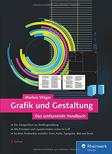 Grafik und Gestaltung: Mediengestaltung von A bis Z verständlich erklärt Buch-Cover