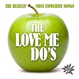 The Love Me Do'S: The Beatles' Most Favourite Songs (Audio CD)