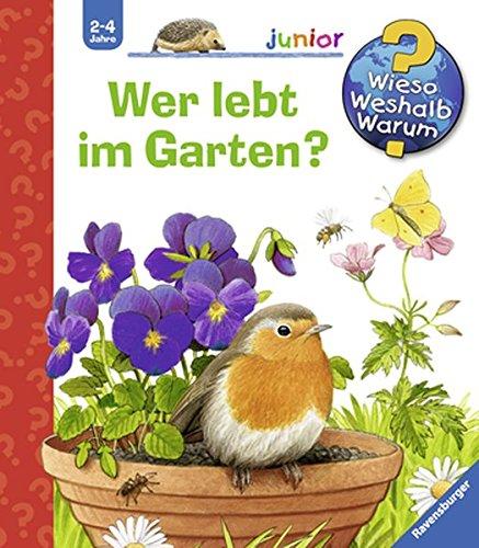 Preisvergleich Produktbild Wer lebt im Garten (Wieso Weshalb Warum junior, Band 49)