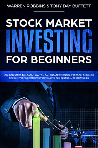 Stock Market Investing for Beginners: Golden Steps to Learn How You