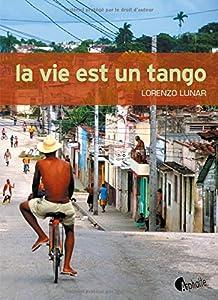 """Afficher """"La vie est un tango"""""""