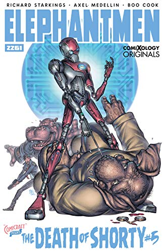 Elephantmen 2261: The Death of Shorty #5 (of 5) (comiXology Originals) por Richard Starkings