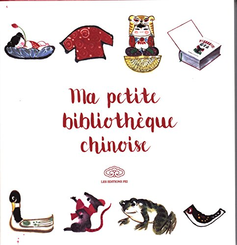 Ma petite bibliothque chinoise : 2  6 ans