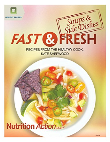 fast-fresh-soups-side-dishes-recipes-from-the-healthy-cook-kate-sherwood-english-edition