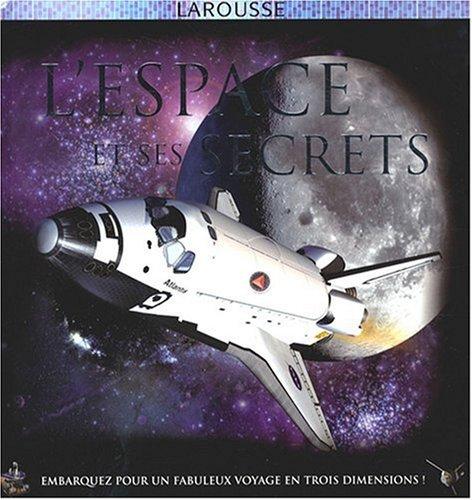 L'espace et ses secrets