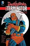 Deathstroke: The Terminator (1991-1996) Vol. 2: Sympathy For The Devil (Deathstroke (1991-1996))