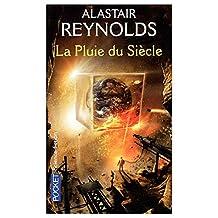 La Pluie Du Siecle by Alastair Reynolds - Paperback