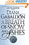 A Breath Of Snow And Ashes: (Outlande...