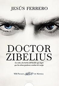 Doctor Zibelius par Jesús Ferrero
