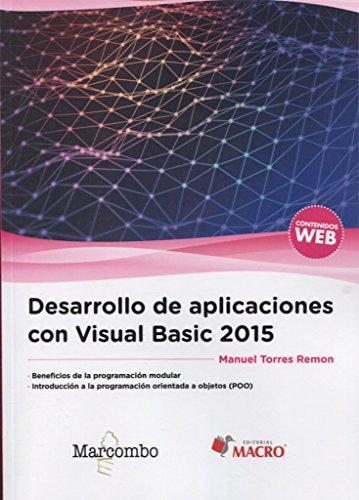 Desarrollo de aplicaciones con Visual Basic 2015 por Manuel Torres Remon