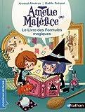 """Afficher """"Amélie Maléfice. Le livre des Formules magiques"""""""