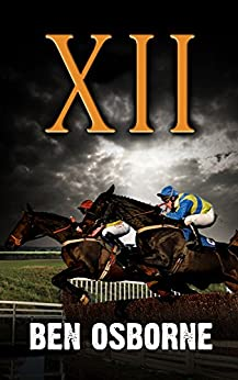 XII: (Danny Rawlings Mysteries Book 8) by [Osborne, Ben]